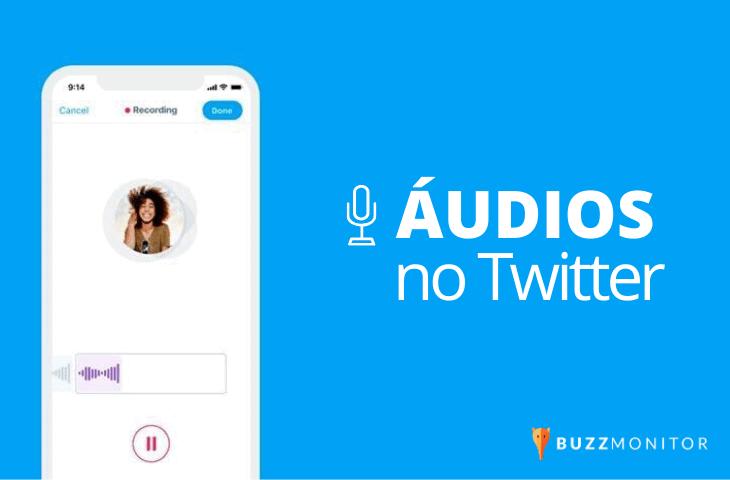 Nova função de áudios no Twitter