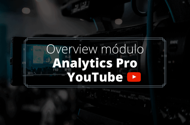 12 métricas para analisar a performance da sua marca no YouTube