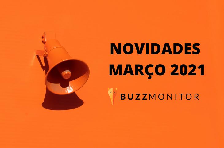 Atualizações Buzzmonitor Março 2021: mais segurança e novos filtros no atendimento