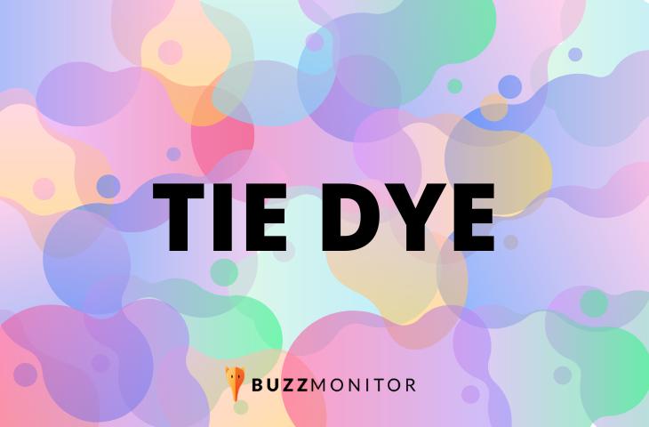 O sucesso do Tie Dye nas redes sociais: marcas, influenciadores e páginas estão falando da tendência