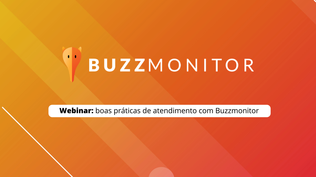 Buzzmonitor realiza primeiro webinar de 2020 sobre boas práticas de atendimento ao cliente